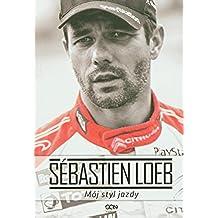 Sebastien Loeb Moj styl jazdy
