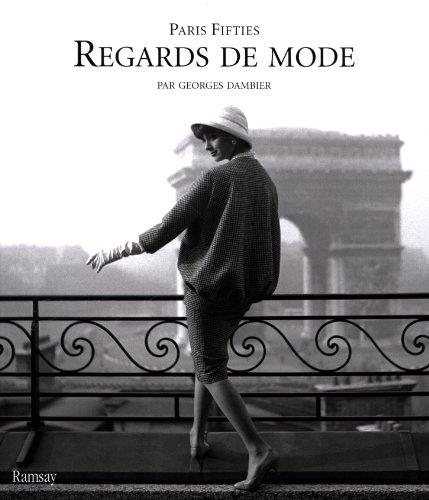 Regards de mode : Paris Fifties par Georges Dambier