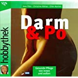 Hobbythek Darm & Po: Gesunde Pflege von innen und aussen