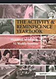 This comprehensive guide provides a bumper book of original resource material for reminiscence and activities with older people for a whole year! Containing 52 sections of ideas and resource materials for each week of the year, this is an invaluable ...