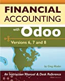 Financial Accounting with Odoo: Versions 6, 7, and 8