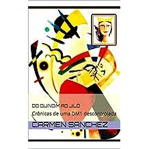 Do quindim ao jiló: Crônicas de uma DM1 descontrolada (Portuguese Edition)