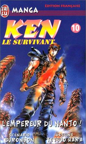 Ken le survivant tome 10 : L'empereur du Nanto !