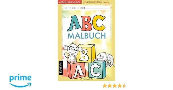 ABC lernen - Das ABC Malbuch der Tiere zum Lernen, Malen und Spaß ...