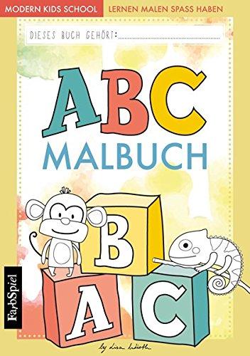 ABC lernen - Das ABC Malbuch der Tiere zum Lernen, Malen und Spaß haben (Spielzeug Kinder Lernen)