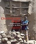 Architecture Dogon : Constructions en...