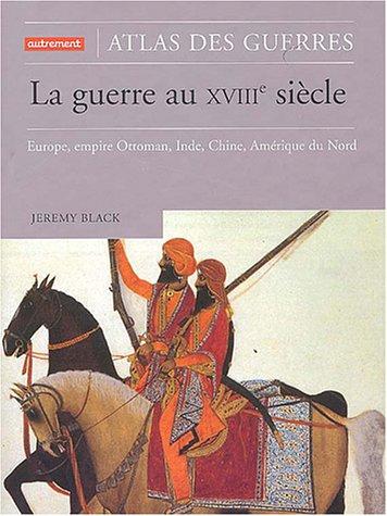 La Guerre au XVIIIe siècle