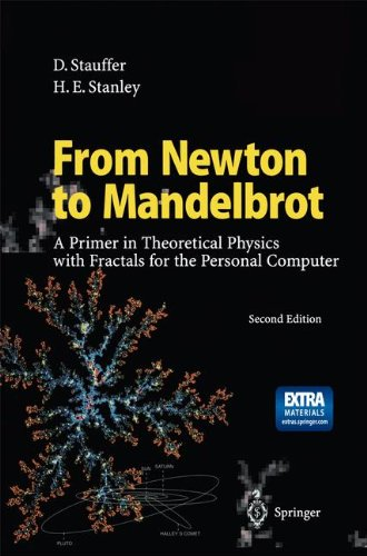 From Newton to Mandelbrot: A Primer in Theoretical Physics with Fractals for the Personal Computer par D. Stauffer