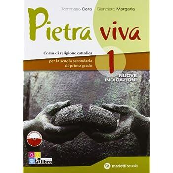 Pietra Viva. Per La Scuola Media. Con Espansione Online: Pietra Viva 1 +Ld