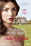 A Grande Revelação (Portuguese Edition) - Julia Quinn