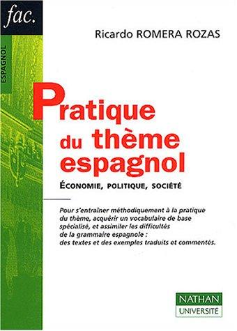 Pratique du thème espagnol : Economie, politique, société