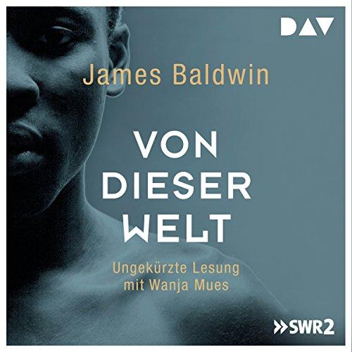 Buchseite und Rezensionen zu 'Von dieser Welt' von James Baldwin