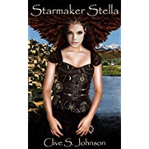 Starmaker Stella: Stella's life comes under threat when she's forced to confront the Realm of Dica's established order (Dica Series Book 6)