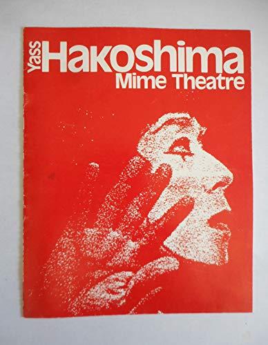 Yass Hakoshima Mime Theatre - Kinetic Illusions / Kinetische Illusionen. Partner: Renate Boué. Masken: Hermann Gross, Yass Hakoshima. - 8-seitiges Programmheft mit handschriftlicher WIDMUNG DES KÜNSTLERS auf erster Seite !