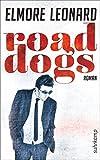 Road Dogs: Roman (suhrkamp taschenbuch)