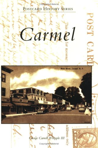 Carmel (Postcard History Series)