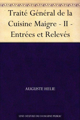 Couverture du livre Traité Général de la Cuisine Maigre - II - Entrées et Relevés