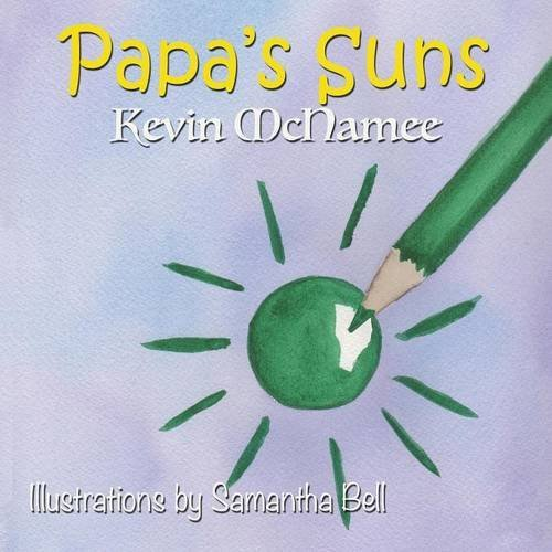 Papa's Suns by Kevin McNamee (2015-06-15)