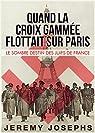 Quand la Croix Gammée Flottait sur Paris par Josephs
