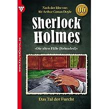 Sherlock Holmes 6 - Kriminalroman: Das Tal der Furcht