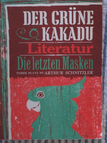 Der grüne Kakadu. Literatur. Die letzten Masken - Kakadu-maske