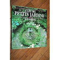 Portal Cool El Arte de Pequeã±Os Jardines por Roy Stong Ed. Roble 1991 Buena Conservación