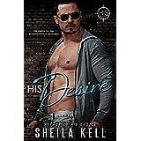 His Desire (HIS Series Book 1) (English Edition)