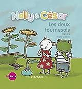 Nelly & César, les deux tournesols