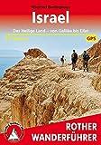 Israel: Das Heilige Land - von Galiläa bis Eilat. 41 Touren. Mit GPS-Tracks. (Rother Wanderführer) - Winfried Borlinghaus