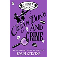 Cream Buns and Crime: A Murder Most Unladylike Collection (Murder Most Unladylike Mystery) (English Edition)