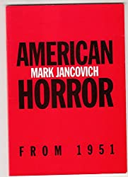 American Horror from 1951 to the Present (British Association for American Studies (BAAS) Pamphlets)