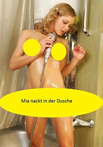 Mia nackt in der Dusche (Dusche Der Hot Girl In)