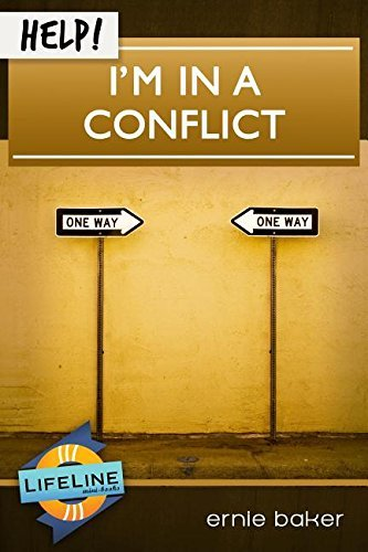 Ernie Baker (HELP! I'm in a Conflict (LifeLine Mini-Book) by Ernie Baker (2015-05-01))