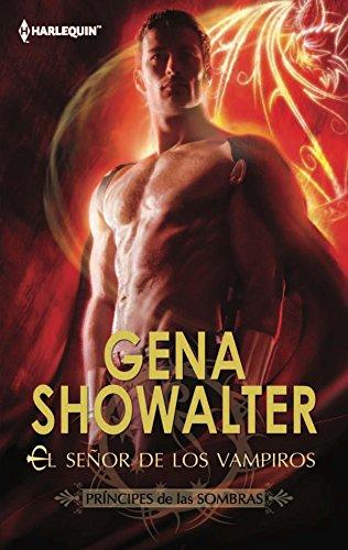 El señor de los vampiros: Príncipes de las sombras (1) (Harlequin Sagas) por Gena Showalter