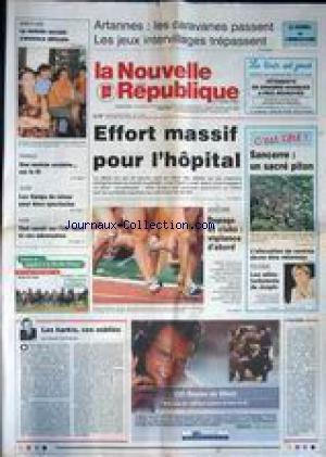 NOUVELLE REPUBLIQUE (LA) [No 17278] du 30/08/2001 - ARTANNES - LES CARAVANES PASSENT LES JEUX INTERVILLAGES TREPASSENT - EFFORT MASSIF POUR L'HOPITAL - ATHLETISME - DOPAGE ET CLUBS - SANCERRE - LES ALLIES TURBULENTS DE JOSPIN - LES HARKIS CES OUBLIES PAR HERVE GUENERON. par Collectif
