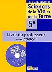 Lizeaux / Tavernier SVT 5e * Livre du professeur + CD-Rom (éd. 2006)