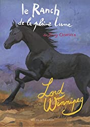 Le Ranch de la pleine lune, Tome 4 : Lord Winnipeg
