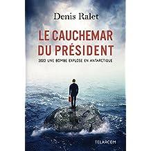 Le cauchemar du président de Denis Ralet