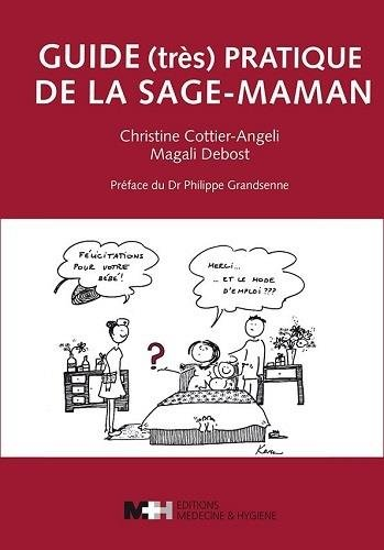 Guide (très) pratique de la sage-maman par Cottier Angeli Chris
