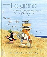 Le grand voyage - Une nouvelle aventure d'Emmett et Cambouy par Karen Hottois