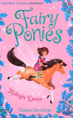 The Midnight Escape (Young Reading Series Three - Fairy Ponies)