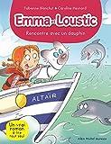 Rencontre avec un Dauphin - Emma et Loustic Tome 11
