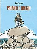 Palmer e Breizh - En Bretagne en breton