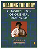 Reading the Body: Ohashi's Book of Oriental Diagnosis (Compass)