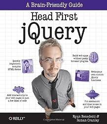 Head First jQuery by Benedetti, Ryan, Cranley, Ronan Original Edition (9/29/2011)