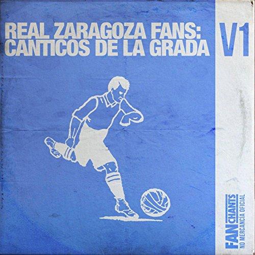 De La Romareda de Real Zaragoza S.A.D. FanChants en Amazon ...