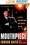 Mouthpiece: A Life In--And Sometimes...