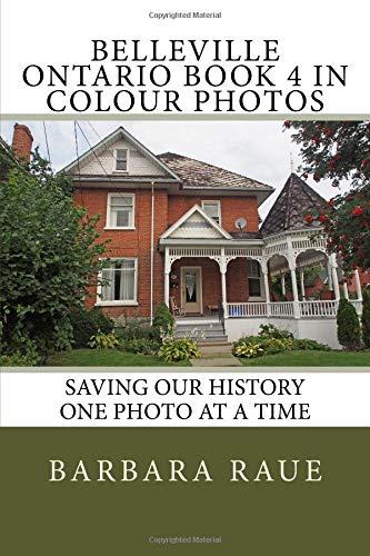 Colonial Trunk (Belleville Ontario Book 4 in Colour Photos: Saving Our History One Photo at a Time (Cruising Ontario, Band 166))