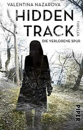 Hidden Track – Die verlorene Spur: Thriller