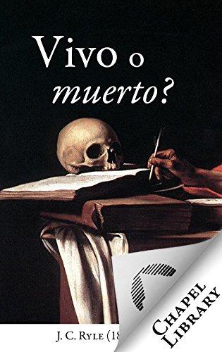 ¿Vivo o muerto?
